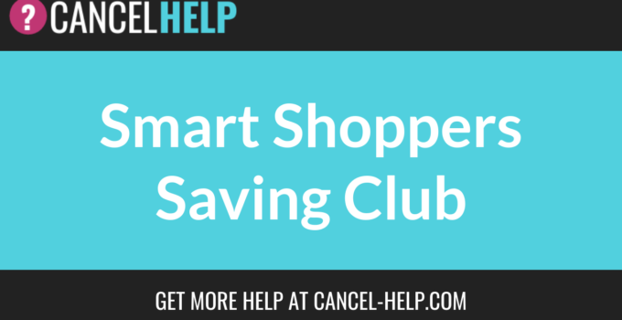 How to Cancel Smart Shoppers Saving Club